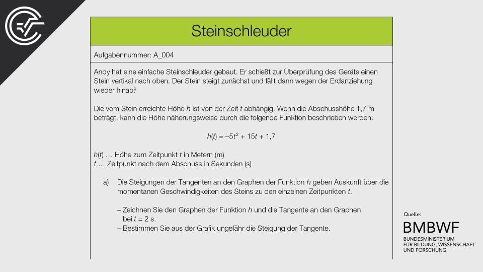 A_004 Steinschleuder Zentralmatura Mathematik BMB Aufgabenpool BHS Teil A Bifie  Bundesministerium für Bildung