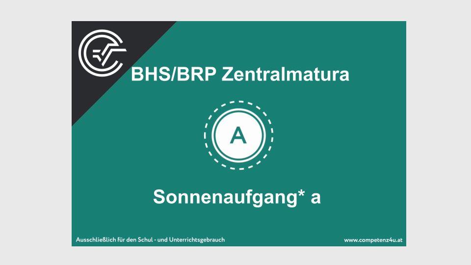 Sonnenaufgang Zentralmatura Mathematik BMB Aufgabenpool BHS BRP Teil A Bifie