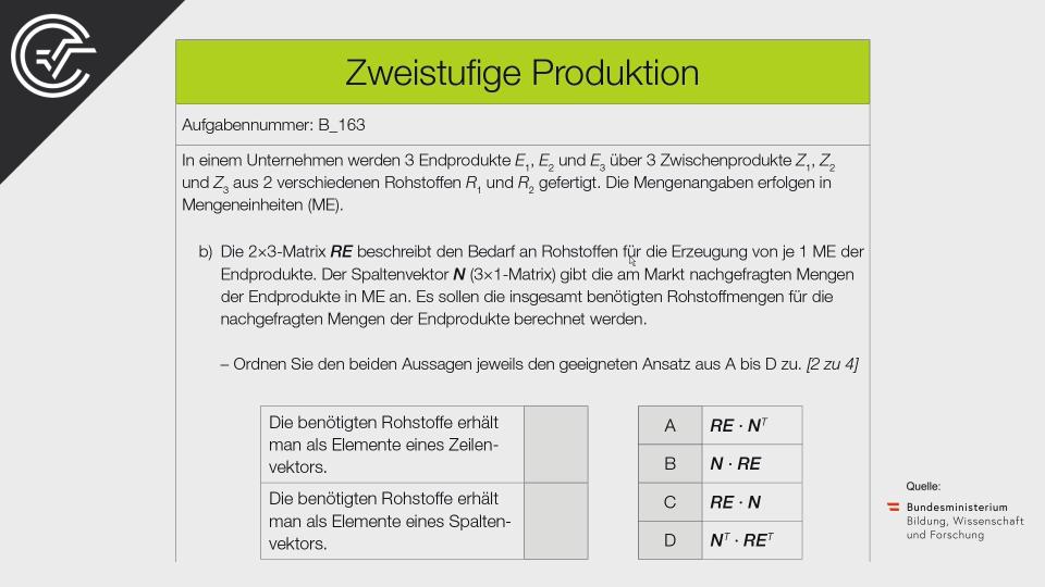 B_163 Zweistufige Produktion b Matrizen Bifie Aufgabenpool angewandte Mathematik BHS Teil-B Cluster Zentralmatura Mathematik