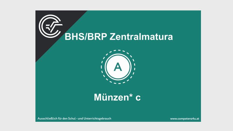 Münzen Zentralmatura Mathematik BMB Aufgabenpool BHS BRP Teil A Bifie