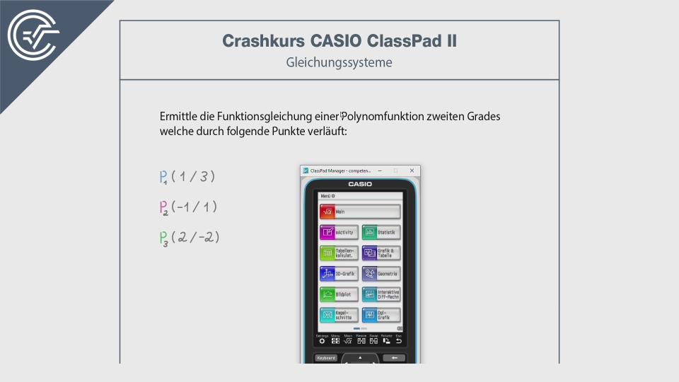 Gleichungssyteme CASIO ClassPad 2 II Crashkurs BMB Aufgabenpool Zentralmatura Mathematik