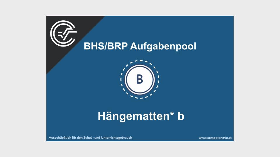 Hängematten b Bifie Aufgabenpool angewandte Mathematik BHS Teil-B Cluster Zentralmatura Mathematik