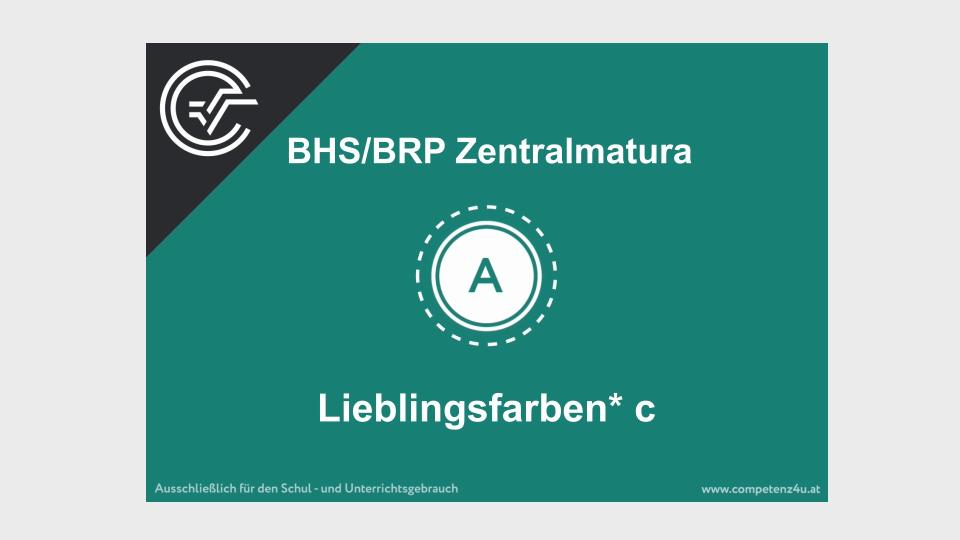Lieblingsfarbe Zentralmatura Mathematik BMB Aufgabenpool BHS BRP Teil A Bifie