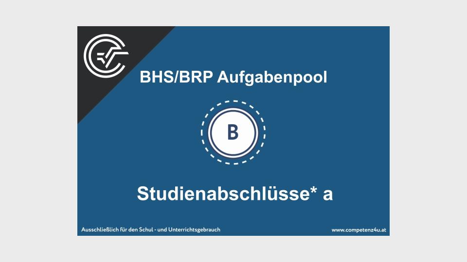 Studienabschlüsse a Bifie Aufgabenpool angewandte Mathematik BHS Teil-B Cluster Zentralmatura Mathematik
