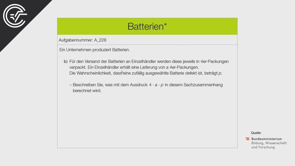 A_228 Batterien Zentralmatura Mathematik BMB Aufgabenpool BHS Teil A Bifie  Bundesministerium für Bildung