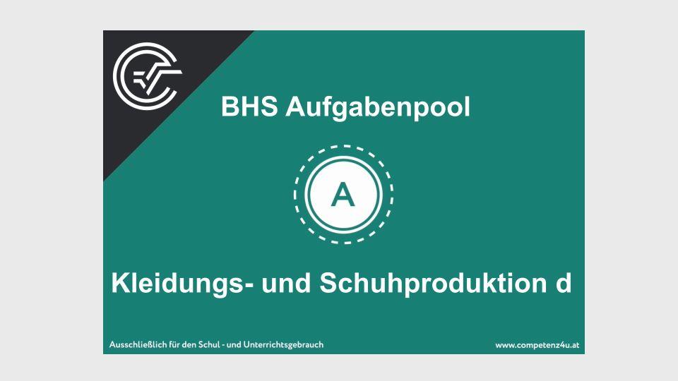 A_049 Kleidungs- und Schuhproduktion Zentralmatura Mathematik BMB Aufgabenpool BHS Teil A Bifie  Bundesministerium für Bildung