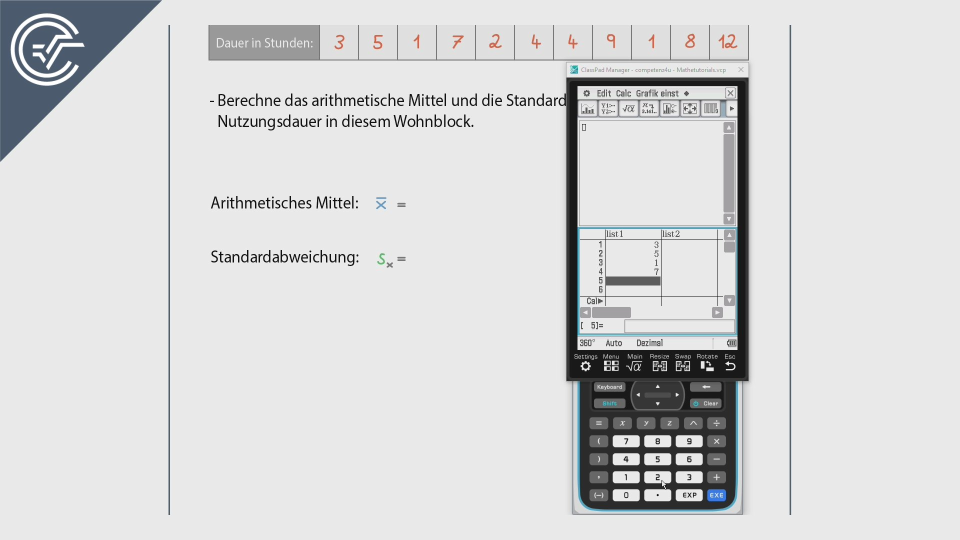 Statistik Mittelwert Standardabweichung CASIO ClassPad 2 II Crashkurs BMB Aufgabenpool Zentralmatura Mathematik