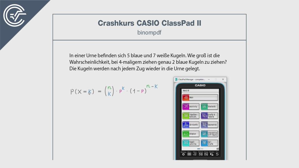 Binomialverteilung CASIO ClassPad 2 II Crashkurs BMB Aufgabenpool Zentralmatura Mathematik