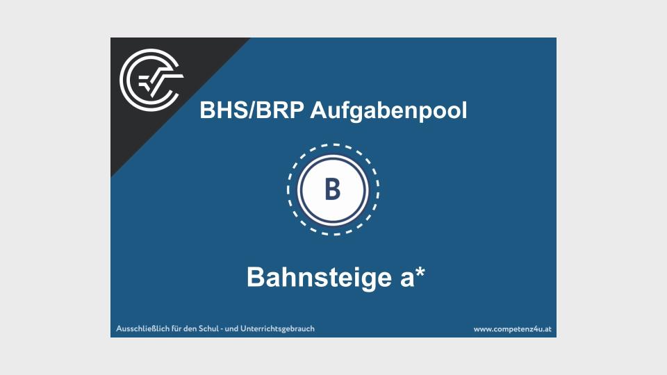 Bahnsteige a Bifie Aufgabenpool angewandte Mathematik BHS Teil-B Cluster Zentralmatura Mathematik