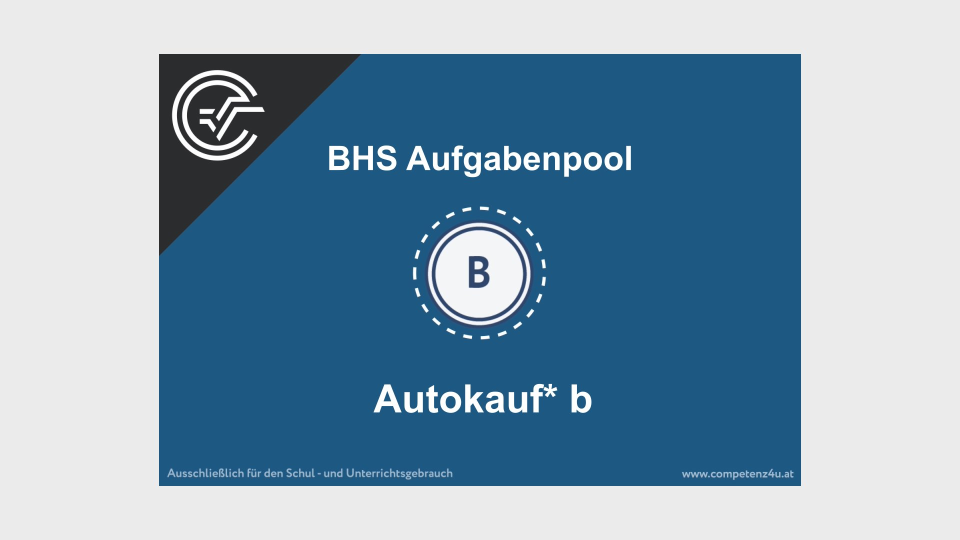 Autokauf Bifie Aufgabenpool angewandte Mathematik BHS Teil-B Cluster Zentralmatura Mathematik