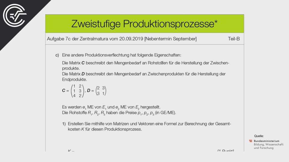 Zweistufige Produktionsprozesse Bifie Aufgabenpool angewandte Mathematik BHS Teil-B Cluster Zentralmatura Mathematik