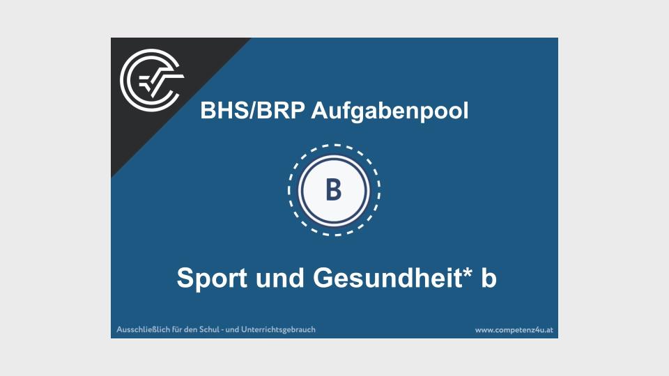 B_254 Sport und Gesundheit b Bifie Aufgabenpool angewandte Mathematik BHS Teil-B Cluster Zentralmatura Mathematik