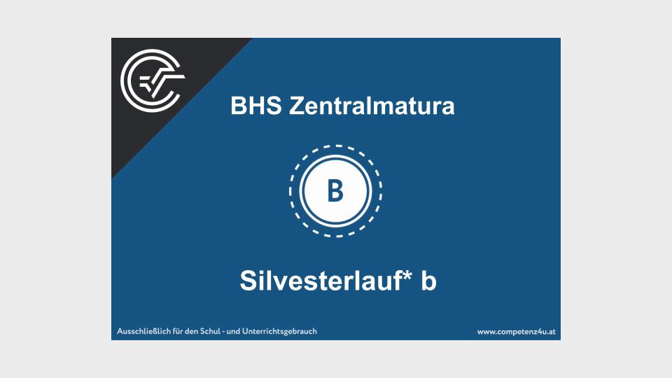 B_403 Silvesterlauf BHS Teil-B Cluster Zentralmatura Mathematik