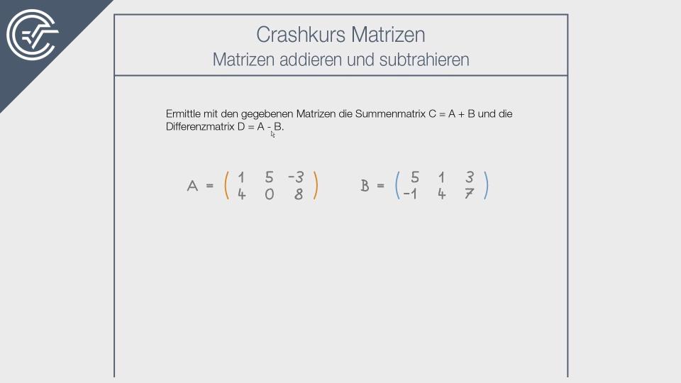 Crashkurs Matrizen Zentralmatura Mathematik Cluster W2 Teil-B