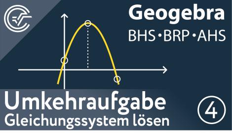 4. Umkehraufgaben - Gleichungssystem lösen