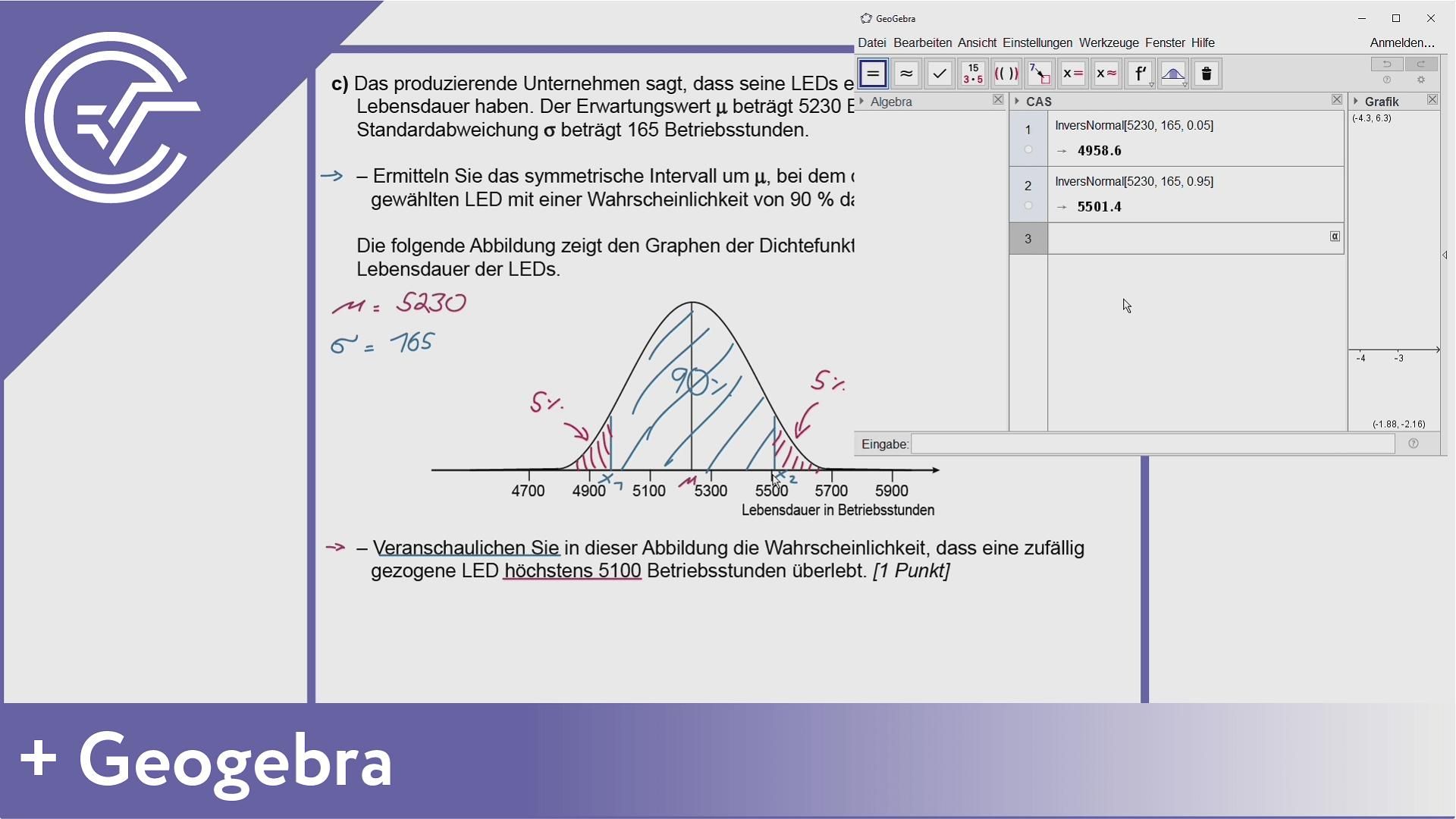 BHS Zentralmatura Aufgabe 5c - Normalverteilung mit Geogebra